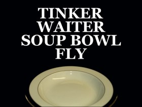 Tinker Waiter Soup Bowl Fly